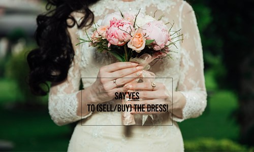 Say yes to (sell/buy) the dress